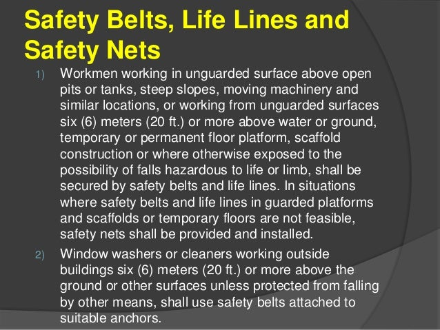3.) Workmen entering a sewer, flue, duct, or other similarly confined places shall be provided and required to wear safety...