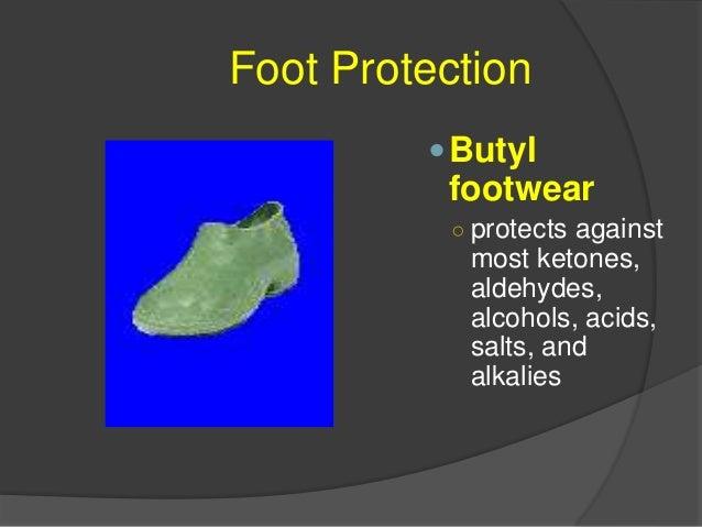 Foot Protection Vinyl footwear ○ resists solvents, acids, alkalies, salts, water, grease, and blood