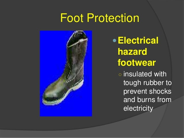 Foot Protection Disposable footwear ○ includes shower slippers, clear polyethylene and non-woven booties used in dust fre...