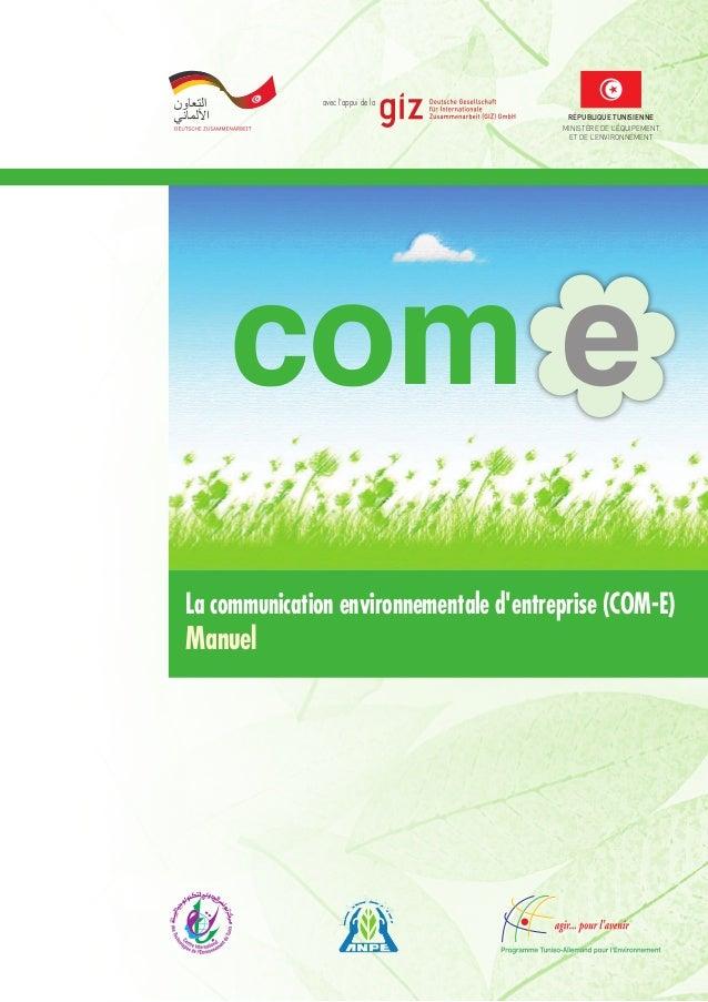 avec l'appui de la RÉPUBLIQUE TUNISIENNE MINISTÈRE DE L'ÉQUIPEMENT ET DE L'ENVIRONNEMENT com e La communication environnem...