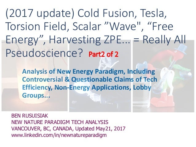 2017 updated version)Cold fusion, Tesla, Scalar wave