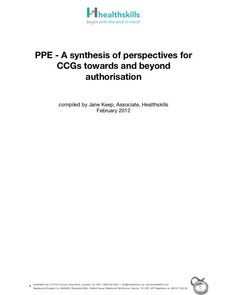 PPE - A synthesis of perspectives for     CCGs towards and beyond            authorisation                         compile...