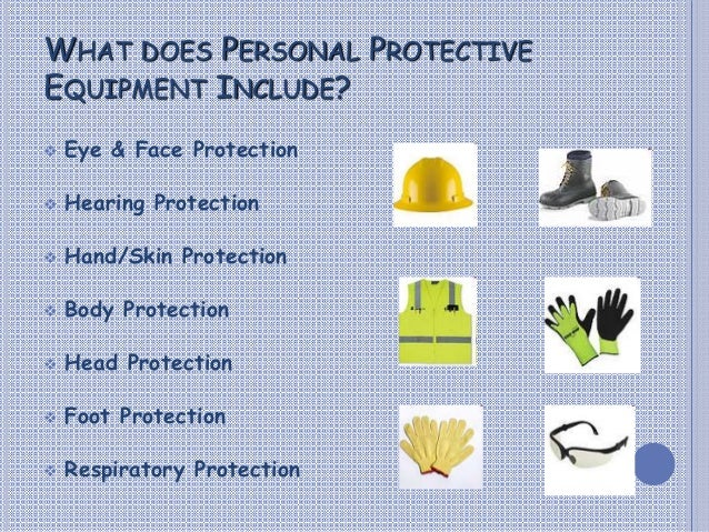 personal protective equipment essays Ppe importance essays and term papers search results for 'ppe importance' stl01 to you by law and generally can't be changed or personal protective equipment.