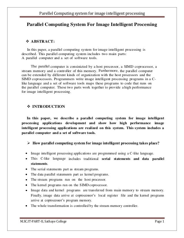 Parellel Computing system for image intelligent processing M.SC.IT-PART-II, Sathaye College Page 1 Parallel Computing Syst...