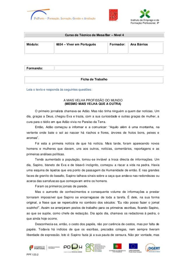 Instituto de Emprego e de Formação Profissional, IP PPF.123.2 Curso de Técnico de Mesa/Bar – Nível 4 Módulo: 6654 – Viver ...
