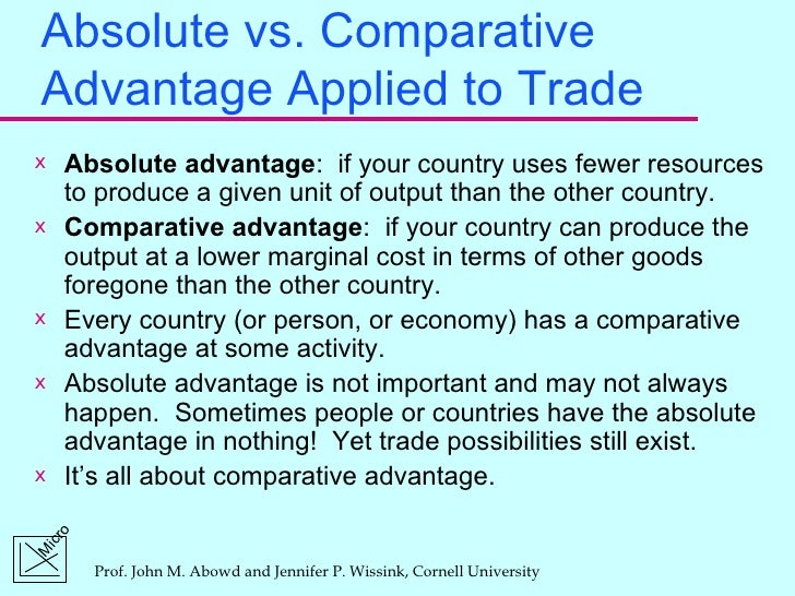 absolute advantage Absolute advantage can be referred as the capability of a firm or individual to produce more of a product using less resource than the rival firm or another individual.