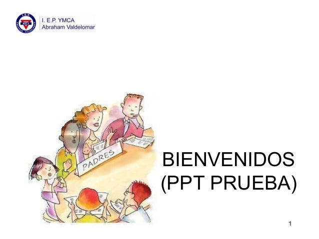 BIENVENIDOS (PPT PRUEBA) 1