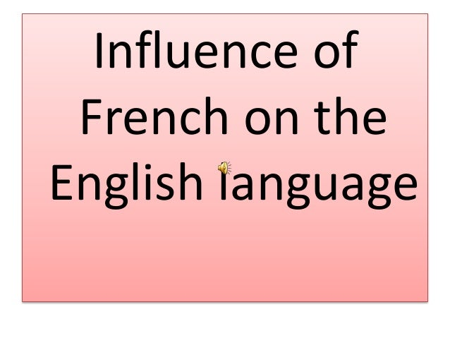 the influence of the english language