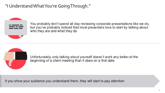 """5 """"I Understand WhatYou're GoingThrough."""" You probably don't spend all day reviewing corporate presentations like we do, b..."""