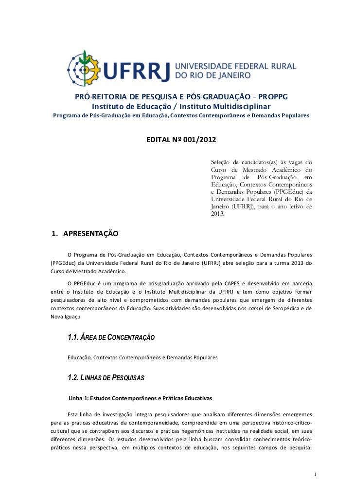 PRÓ-REITORIA DE PESQUISA E PÓS-GRADUAÇÃO – PROPPG             Instituto de Educação / Instituto MultidisciplinarPrograma d...