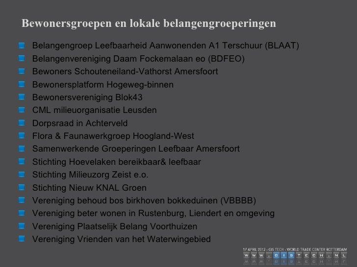Belangengroep Rustenburg A28Verontruste HooglandersWerkgroep natuur Zeist WestWijkbeheerteam Soestdijk t HartWijkbeheertea...
