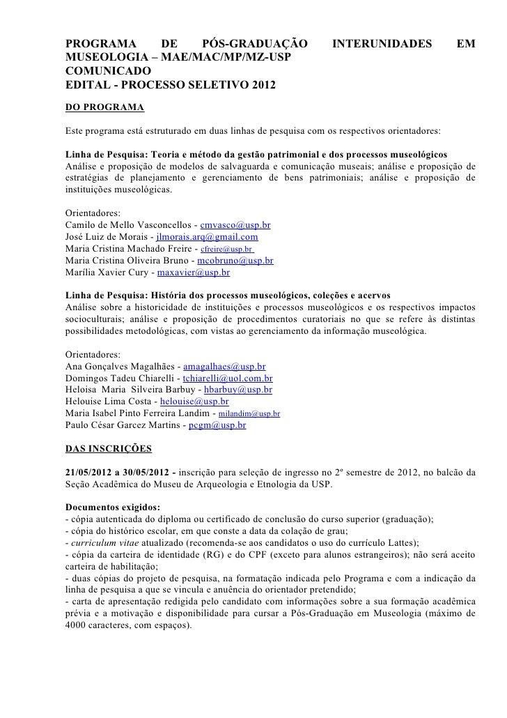 PROGRAMA      DE    PÓS-GRADUAÇÃO                              INTERUNIDADES                 EMMUSEOLOGIA – MAE/MAC/MP/MZ-...