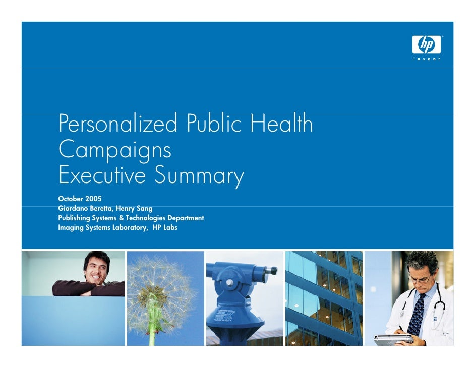 Personalized Public H l h P       l d P bl Health Campaigns      pg Executive Summary October 2005 Giordano Beretta, Henry...