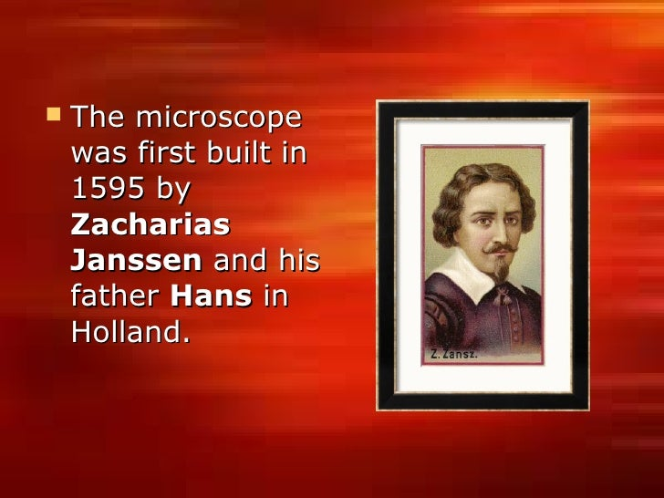 History of the Microscope