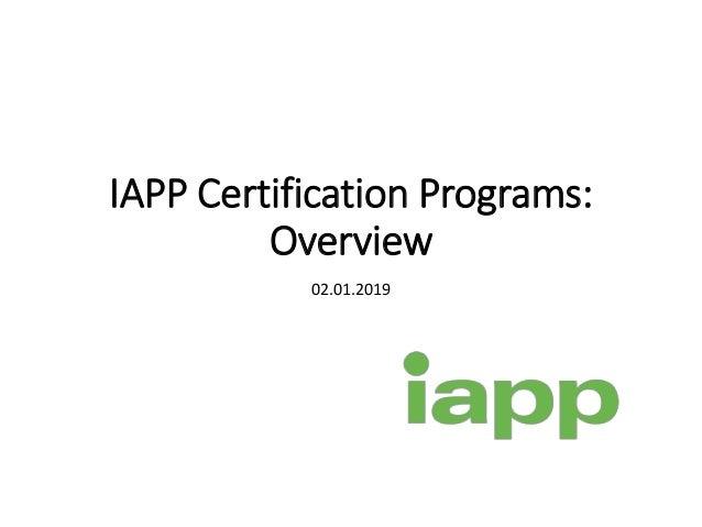 IAPP Certification Programs: Overview 02.01.2019