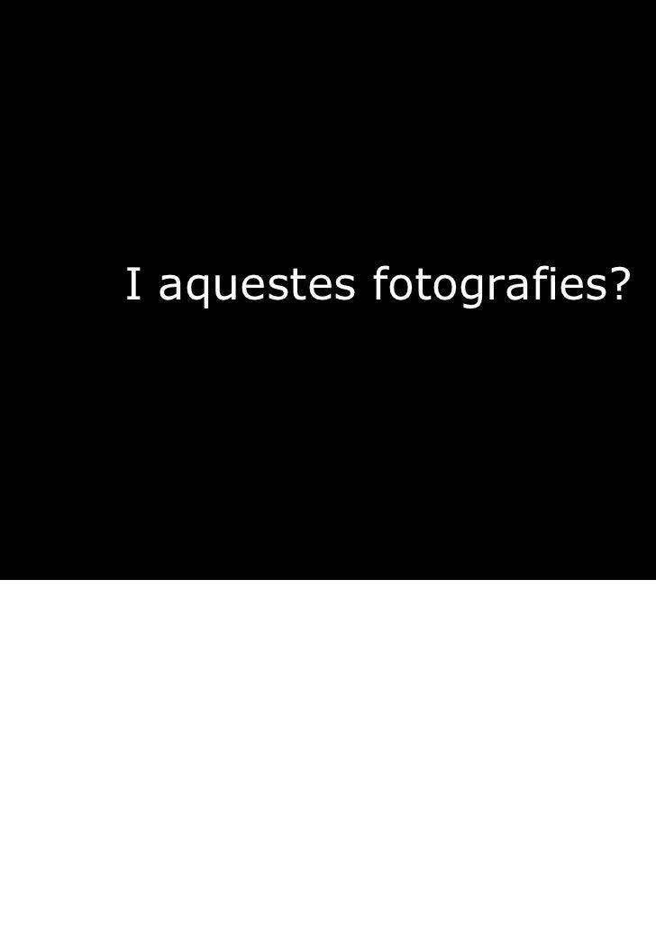 Alguns drets reservats© Presentació, Ignasi Labastida, 2011ilabastida@ub.edu© imatges, els seus autors