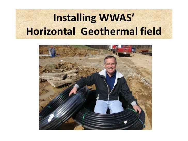Installing WWAS' Horizontal Geothermal field
