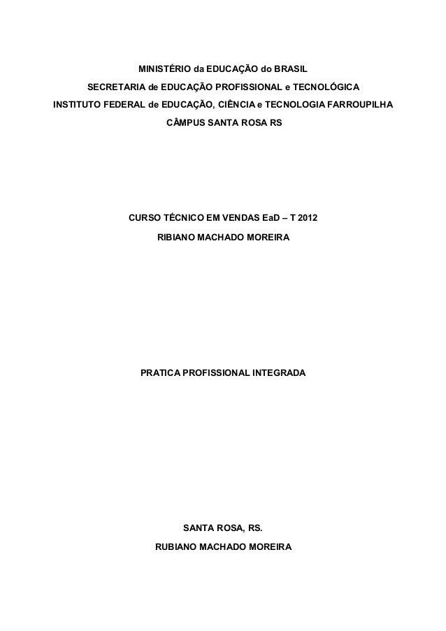 MINISTÉRIO da EDUCAÇÃO do BRASIL SECRETARIA de EDUCAÇÃO PROFISSIONAL e TECNOLÓGICA INSTITUTO FEDERAL de EDUCAÇÃO, CIÊNCIA ...