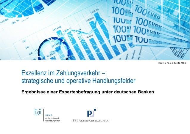 Seite 1  Exzellenz im Zahlungsverkehr –  strategische und operative Handlungsfelder  Ergebnisse einer Expertenbefragung un...