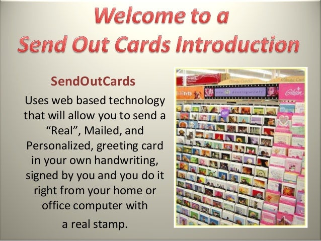 "SendOutCardsUses web based technologythat will allow you to send a      ""Real"", Mailed, and Personalized, greeting card  i..."