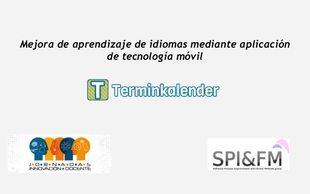 Mejora de aprendizaje de idiomas mediante aplicación de tecnología móvil