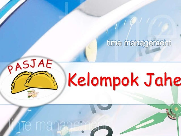 Kelompok Jahe time management