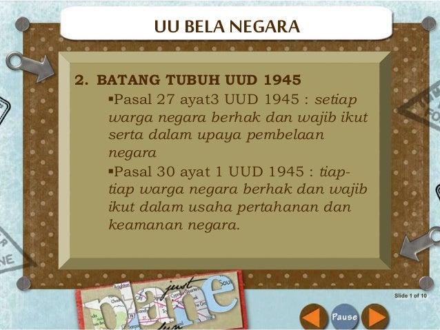 3. KETETAPAN MPR Yang Berhubungan Dengan Bela Negara  Tap nomor VI/MPR/2000 tentang pemisahan TNI dan Polri  Tap nomor V...