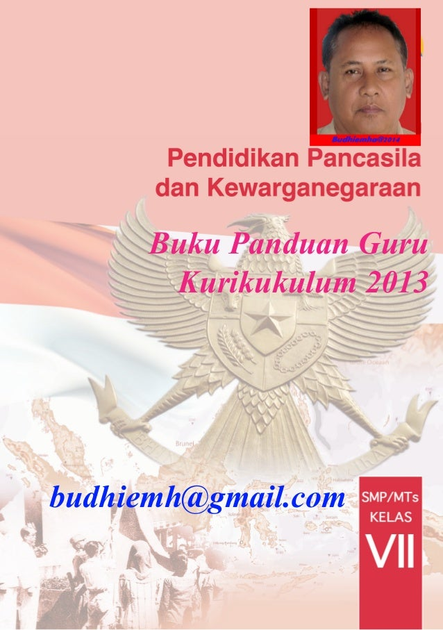 Buku Panduan Guru Kurikukulum 2013  budhiemh@gmail.com