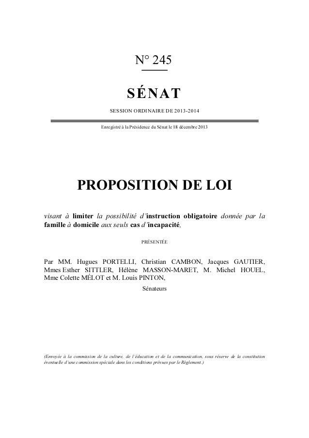 N° 245  SÉNAT SESSION ORDINAIRE DE 2013-2014 Enregistré à la Présidence du Sénat le 18 décembre 2013  PROPOSITION DE LOI v...