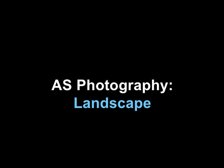 AS Photography: Landscape