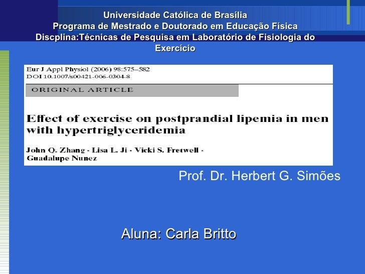 Universidade Católica de Brasília    Programa de Mestrado e Doutorado em Educação FísicaDiscplina:Técnicas de Pesquisa em ...