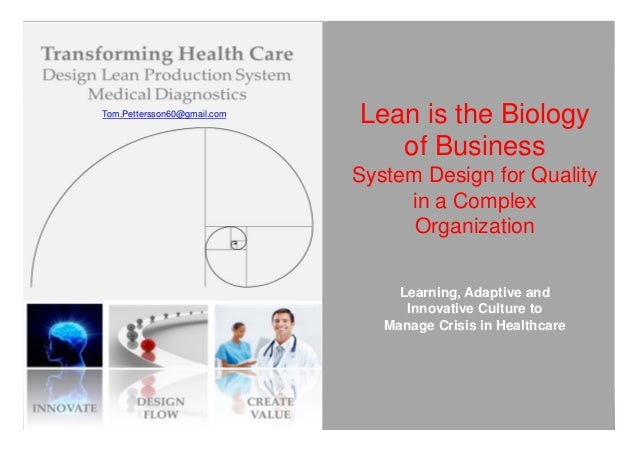 Tom.Pettersson60@gmail.com                             Lean is the Biology                                of Business     ...