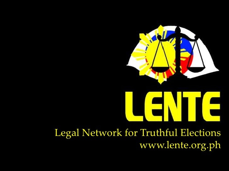 Legal Network for Truthful Elections<br />www.lente.org.ph<br />