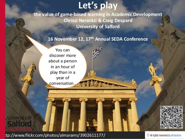 Let's play               the value of game-based learning in Academic Development                             Chrissi Nera...
