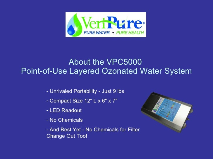 Veripure Introduction Pure Water Amp Food Sanitizer