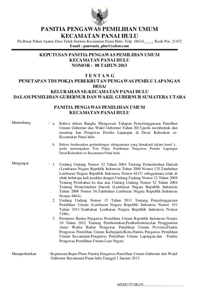 PANITIA PENGAWAS PEMILIHAN UMUM                      KECAMATAN PANAI HULU  Jln.Besar Pekan Ajamu Desa Teluk Sentosa Kecama...