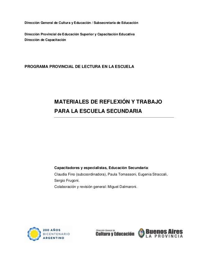Dirección General de Cultura y Educación / Subsecretaría de Educación Dirección Provincial de Educación Superior y Capacit...