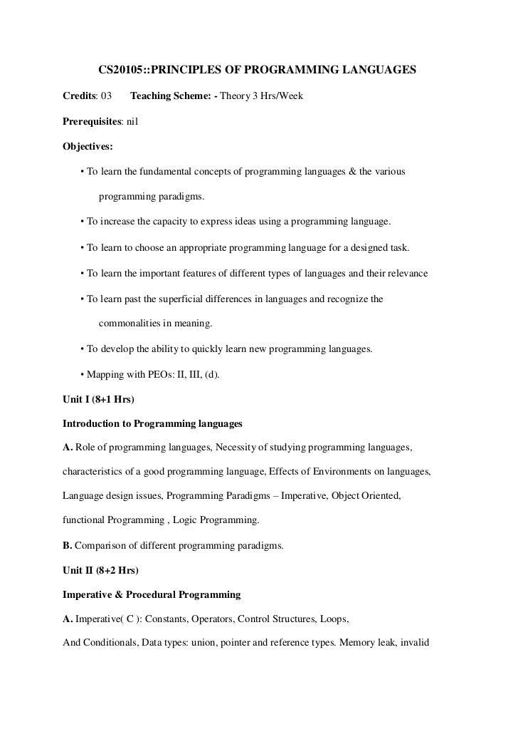 CS20105::PRINCIPLES OF PROGRAMMING LANGUAGESCredits: 03     Teaching Scheme: - Theory 3 Hrs/WeekPrerequisites: nilObjectiv...