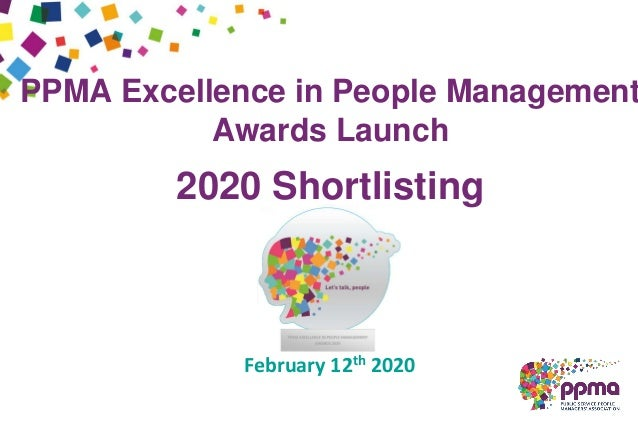 PPMA Excellence in People Management Awards Launch 2020 Shortlisting February 12th 2020