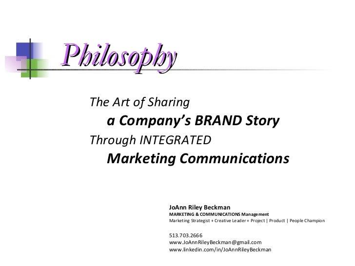 <ul><li>The Art of Sharing   </li></ul><ul><ul><li>a Company's BRAND Story   </li></ul></ul><ul><li>Through INTEGRATED   <...
