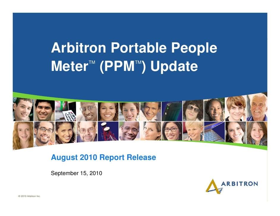 Arbitron Portable People                                     TM      TM                        Meter (PPM ) Update        ...