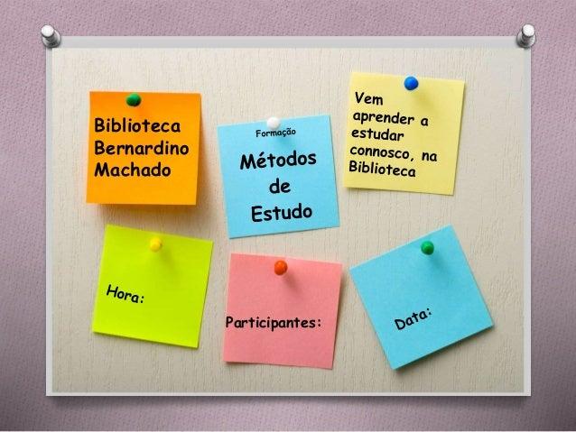 Biblioteca Bernardino Machado Participantes: