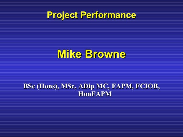 Project performance - some thoughts and reflections Slide 2