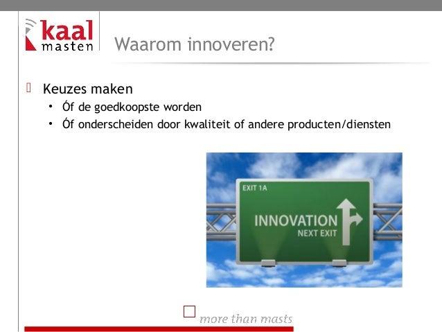 Innovatieproces Kaal Masten B.V. Slide 2