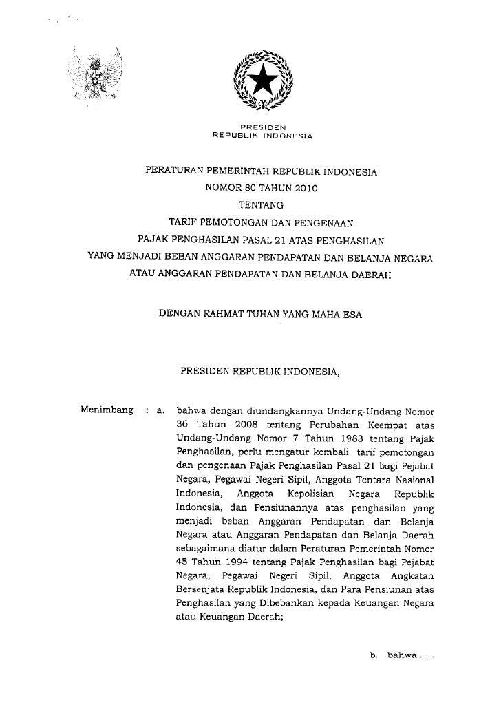 PRESIDEN                           R EP   LJBLIK IND ONESIA            PERATURAN PEMERINTAH REPUBLIK INDONESIA            ...
