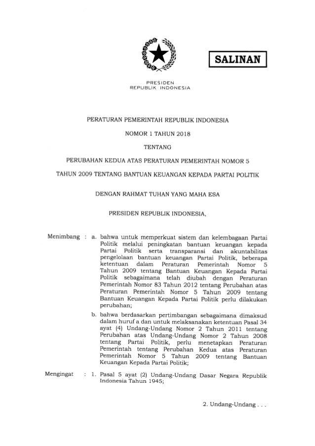 SATINAN PRESIDEN REPUBLIK INDONESIA PERATURAN PEMERINTAH REPUBLIK INDONESIA NOMOR l TAHUN 2018 TENTANG PERUBAHAN KEDUA ATA...