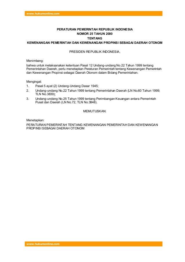 www.hukumonline.com              PERATURAN PEMERINTAH REPUBLIK INDONESIA                        NOMOR 25 TAHUN 2000       ...