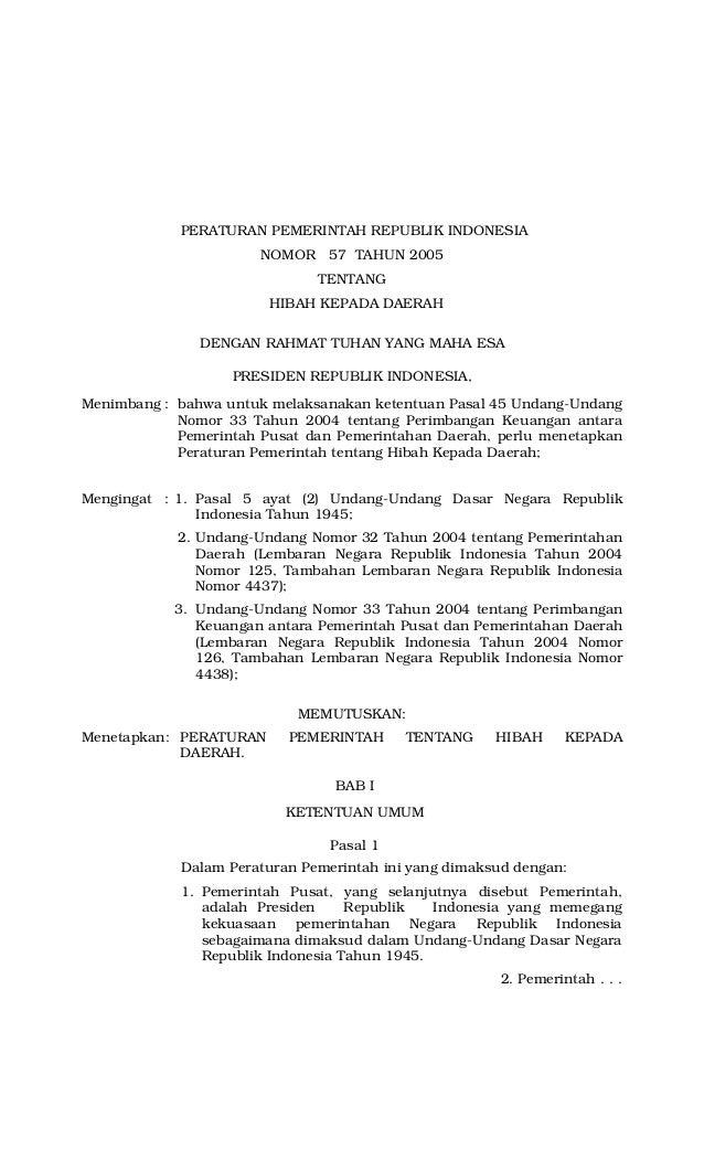 Peraturan Pemerintah No 57 Tahun 2005 Tentang Hibah Kepada