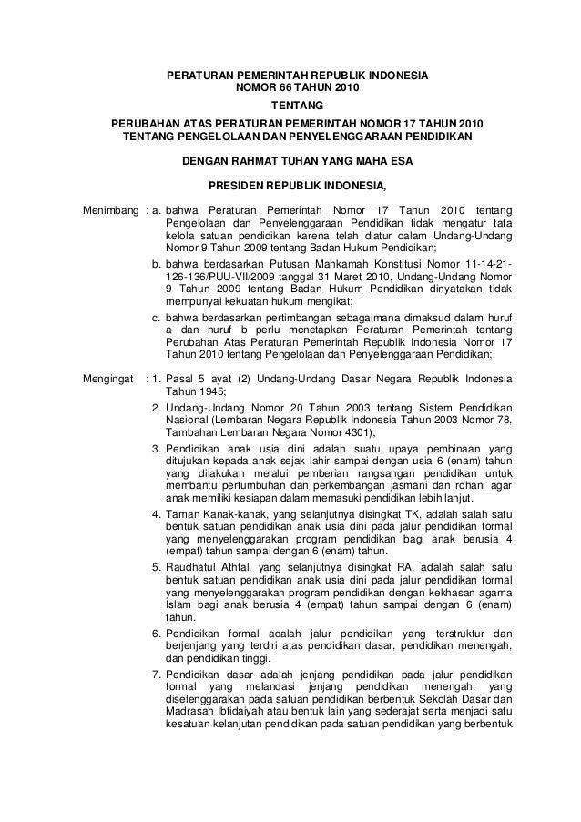 PERATURAN PEMERINTAH REPUBLIK INDONESIA                         NOMOR 66 TAHUN 2010                                     TE...