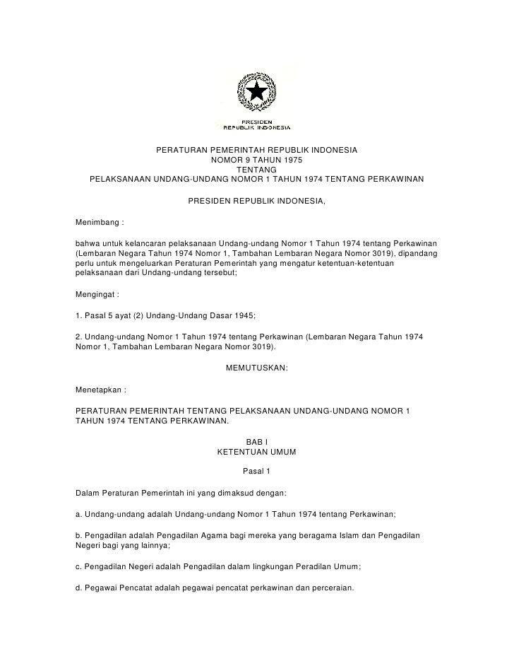PERATURAN PEMERINTAH REPUBLIK INDONESIA                         NOMOR 9 TAHUN 1975                              TENTANG   ...